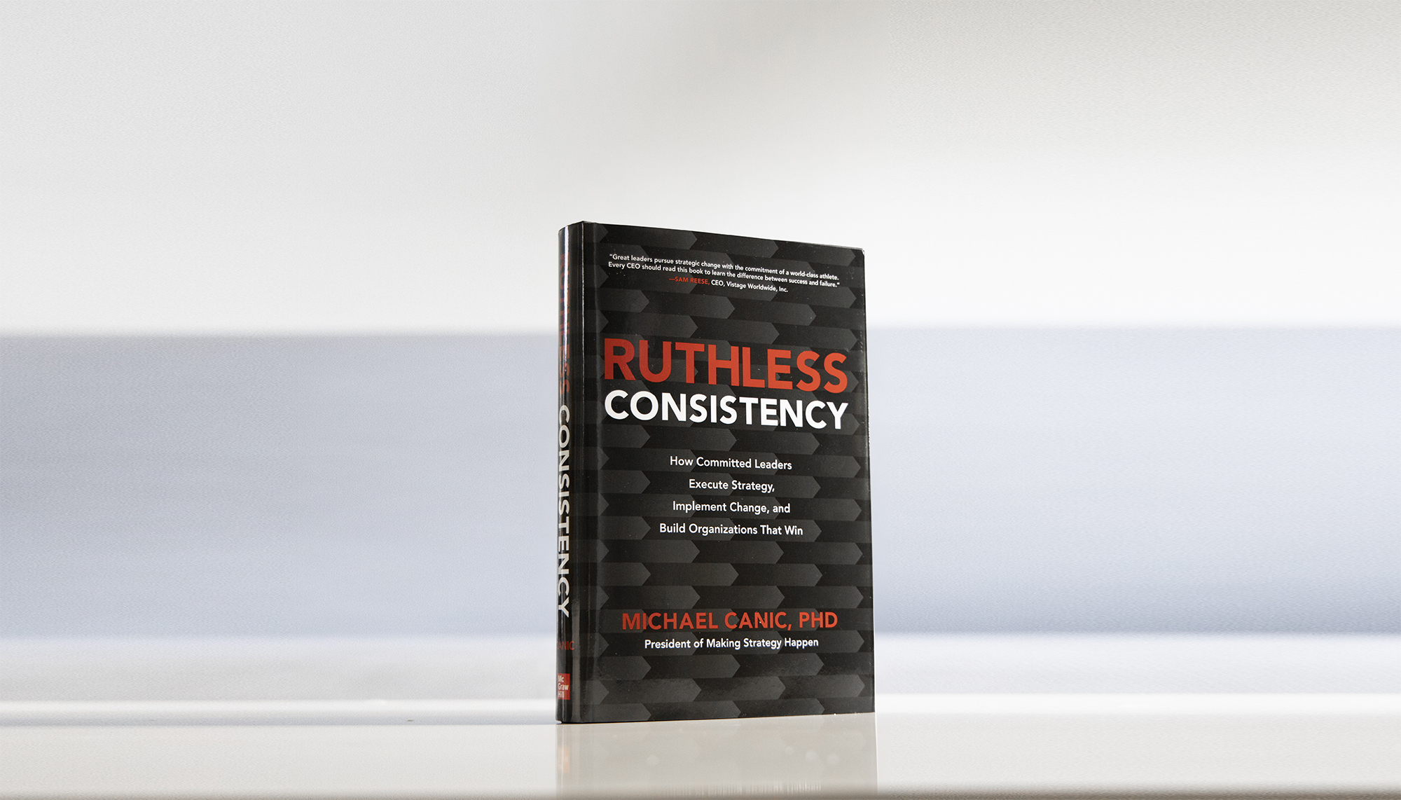 """""""To the Ambitious Leaders"""", an excerpt from Ruthless Consistency."""